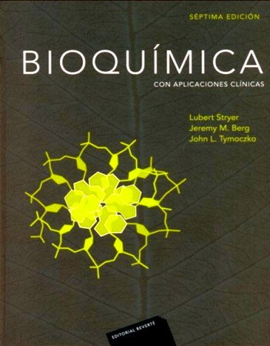 Bioquímica 7ª ed. (vol. I y II): Stryer, Lubert