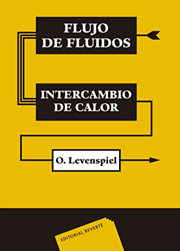 9788429179682: Flujo De Fluidos E Intercambio De Calor (Spanish Edition)