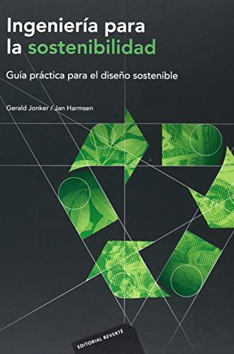 9788429179781: Ingeniería para la sostenibilidad. Guía práctica para el diseño sostenible