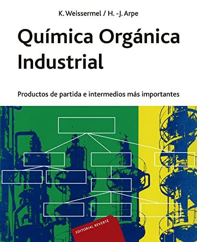 9788429179897: Química orgánica industrial