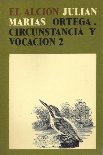 9788429259995: Ortega. circunstancia y vocacion I.