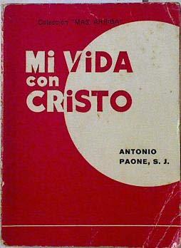9788429304299: Mi vida con cristo