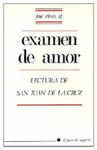 9788429305166: Examen de amor: Lectura de San Juan de la Cruz (Pozo de Siquem)