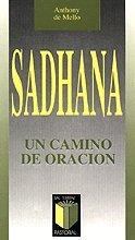 9788429305371: Sadhana: Un camino de oración: 4 (Pastoral)