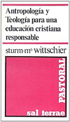 9788429305500: Antropología y Teología para una educación cristiana responsable (Pastoral)