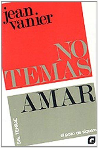 9788429305722: No Temas Amar (Spanish Edition) Fear Not Love