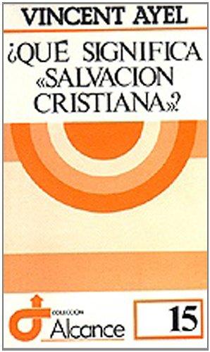 9788429305784: QUE SIGNIFICA SALVACION CRISTIANA