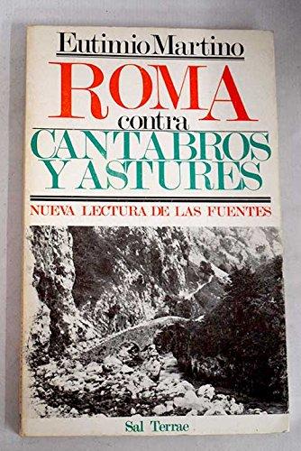 9788429306309: Roma contra cantabros y astures: Nueva lectura de las fuentes (Spanish Edition)