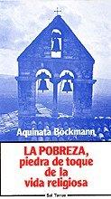 9788429306699: Pobreza, piedra de toque de la vida religiosa, La (Servidores y Testigos)