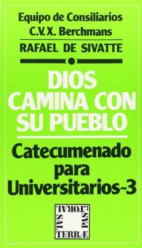 9788429306774: Dios camina con su pueblo: Catecumenado para universitarios - 3 (Pastoral)