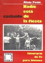 9788429306859: Nadie está excluido de la fiesta: Itinerario de fe para jóvenes (Pastoral)