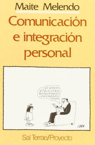 9788429307153: Comunicación e integración personal (Proyecto)