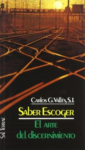 9788429307504: Saber Escoger - El Arte del Discernimiento (Spanish Edition)
