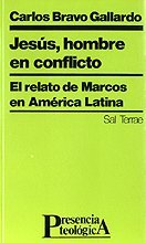 9788429307542: Jesús, hombre en conflicto: El relato de Marcos en América Latina (Presencia Teológica)
