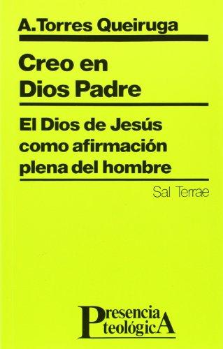 9788429307603: Creo en Dios Padre: El Dios de Jesús como afirmación plena del hombre (Presencia Teológica)