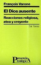 9788429307641: Dios ausente, El: Reacciones religiosa, atea y creyente (Presencia Teológica)