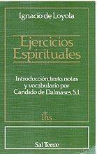9788429307733: Los Ejercicios Espirituales de San Ignacio de Loyola: Introduccion, Texto, Notas y Vocabulario Por Candido De Dalmases