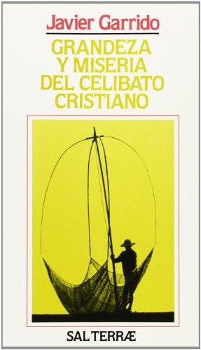 9788429307788: Grandeza y miseria del celibato cristiano (Colección Servidores y testigos) (Spanish Edition)