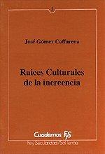 9788429307986: Ra�ces culturales de la increencia