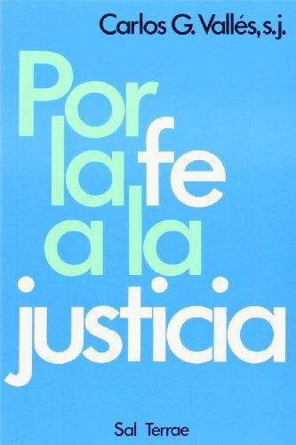 Por La Fe a la Justicia (Spanish: Carlos G. Valles