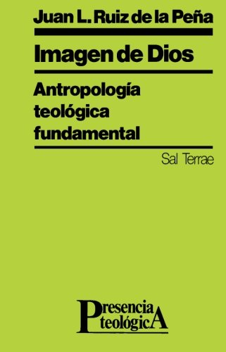 9788429308129: Imagen de Dios: Antropología teológica fundamental (Presencia Teológica)