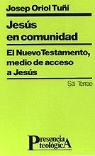 9788429308228: Jesús en comunidad: El Nuevo Testamento, medio de acceso a Jesús (Presencia Teológica)