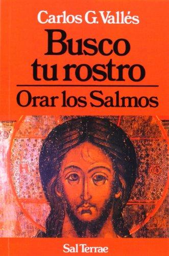 9788429308303: Busco Tu Rostro - Orar Los Salmos (Spanish Edition)