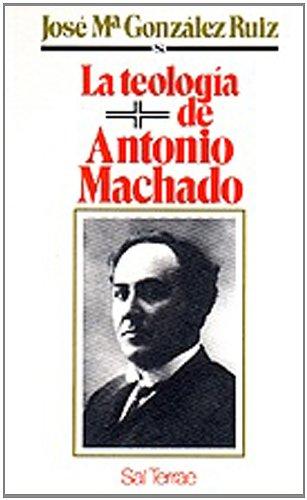 9788429308365: Teología de Antonio Machado, La (Fuera de colección)