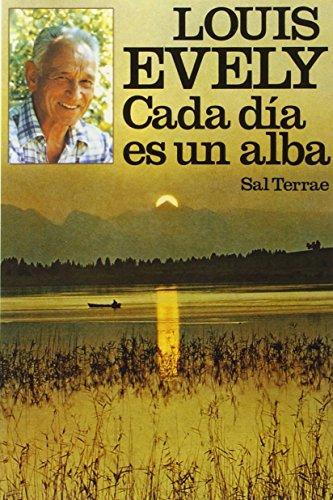 Cada día es un alba, 3ª edición (8429308520) by Louis Evely