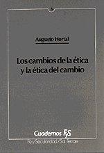 Cambios de la etica y la etica: Hortal, Augusto