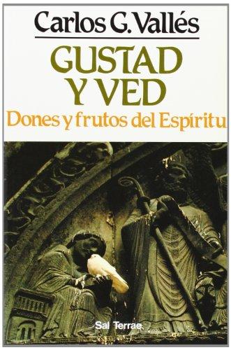 9788429308600: Gustad y ved: Dones y frutos del Espíritu Santo (Pozo de Siquem)