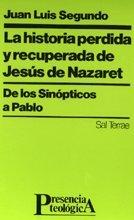 9788429309188: Historia perdida y recuperada de Jesús de Nazaret, La (Presencia Teológica)