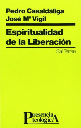 9788429310764: Espiritualidad de la liberación (Presencia Teológica)