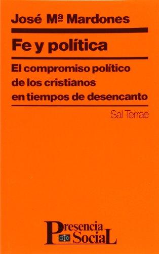 Fe y política El compromiso politico de: Mardones, José María