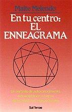 En tu centro : el enneagrama : Maite Melendo