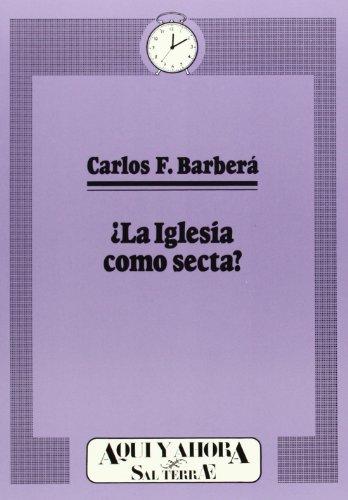 9788429311464: La Iglesia como secta?: 27 (Cuadernos Aquí y Ahora)