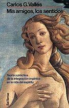 9788429311785: MIS Amigos, Los Sentidos (Spanish Edition)