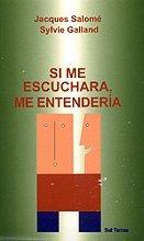 9788429311891: Si Me Eschuchara, Me Entenderia