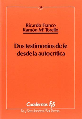 9788429311921: Dos testimonios de fe desde la autocrítica (Cuadernos FyS)
