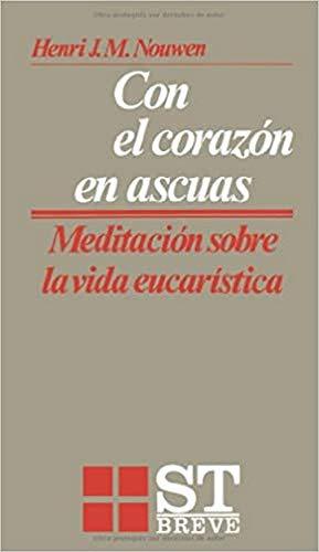 9788429311952: Con el corazón en ascuas (Spanish Edition)