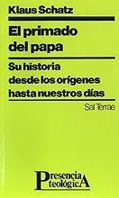 9788429312027: El primado del Papa : su historia desde los origenes hasta nuestros dias