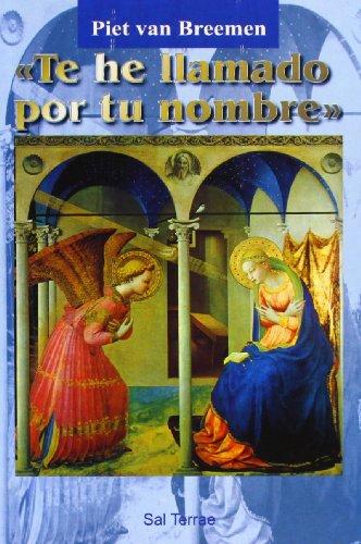 9788429312256: 'Te he llamado por tu nombre', 2ª edición