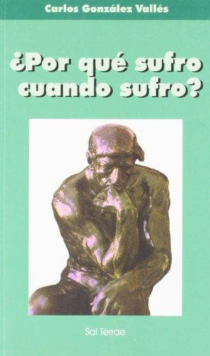 9788429312416: Por Que Sufro Cuando Sufro? (Spanish Edition)