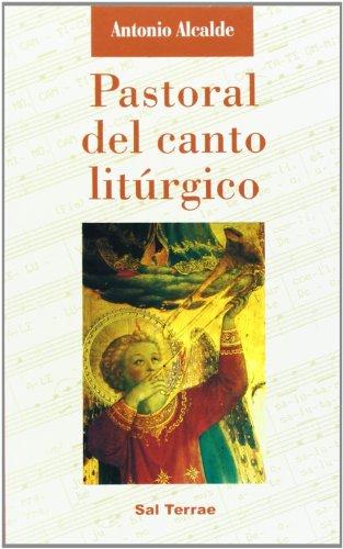 9788429312454: Pastoral del canto litúrgico (Ritos y Símbolos)