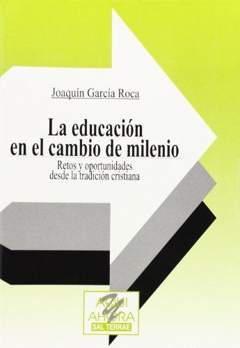 La educación en el cambio de mi (9788429312522) by JOAQUIN GARCIA ROCA