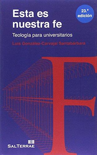 9788429312577: Esta es nuestra fe: Teología para Universitarios: 24