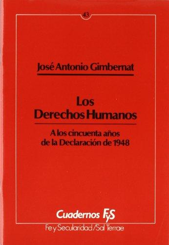 9788429312706: Los Derechos Humanos: A los cincuenta años de la Declaración de 1948 (Cuadernos FyS)