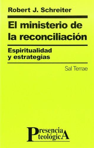 9788429313321: El ministerio de la reconciliación. Espiritualidad y estrategias