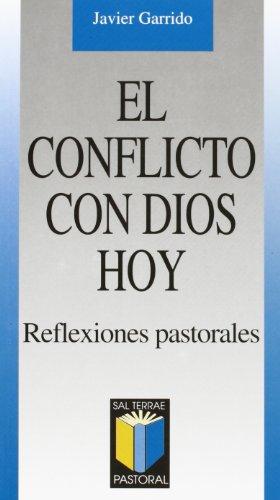 9788429313406: El conflicto con Dios hoy. Reflexiones pastorales