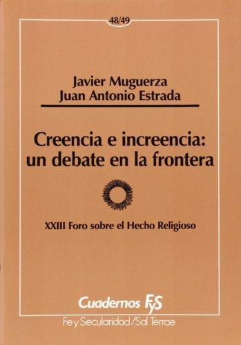 Creencia e increencia : un debate en: Muguerza, Javier/ Estrada,